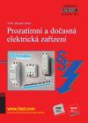 Publikace svazek 103 Prozatímní a dočasná elektrická zařízení (rok vydání 2017) - JUDr. Zbyněk Urban