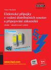 Publikace svazek 104 Elektrické přípojky z vedení distribučních soustav a připojování zákazníků (druhé – aktualizované vydání) (rok vydání 2018) - Václav Macháček