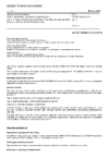 ČSN EN IEC 60684-3-214 ed. 3 Ohebné izolační trubičky - Část 3: Specifikace jednotlivých typů trubiček - List 214: Teplem smrštitelné polyolefinové trubičky, bez zpomaleného hoření, se silnou a střední tloušťkou stěny