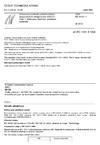 ČSN EN 61331-1 Ochranné prostředky před lékařským diagnostickým rentgenovým zářením - Část 1: Stanovení vlastností zeslabení materiálů