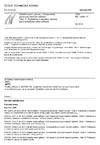 ČSN EN 12094-11 Stabilní hasicí zařízení - Komponenty plynových hasicích zařízení - Část 11: Požadavky a zkušební metody pro mechanická vážicí zařízení