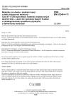 ČSN EN 61249-4-11 Materiály pro desky s plošnými spoji a další propojovací struktury - Část 4-11: Dílčí specifikace materiálů neplátovaných lepicích listů - Lepicí list vyztužený tkaným E-sklem s nehalogenovanou epoxidovou pryskyřicí, s definovanou hořlavostí