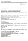 ČSN EN ISO 9712 Nedestruktivní zkoušení - Kvalifikace a certifikace pracovníků NDT