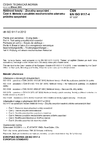 ČSN EN ISO 9117-4 Nátěrové hmoty - Zkoušky zasychání - Část 4: Metoda s použitím mechanického záznamu průběhu zasychání