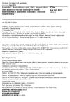 ČSN EN ISO 5817 Svařování - Svarové spoje oceli, niklu, titanu a jejich slitin zhotovené tavným svařováním (kromě elektronového a laserového svařování) - Určování stupňů kvality