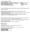ČSN EN ISO 14554-1 Požadavky na jakost při svařování - Odporové svařování kovových materiálů - Část 1: Vyšší požadavky na jakost