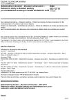 ČSN ISO 12715 Nedestruktivní zkoušení - Zkoušení ultrazvukem - Referenční měrky a zkušební postupy pro charakterizaci zvukových svazků kontaktních sond